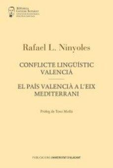 leer CONFLICTE LINGUISTIC VALENCIA gratis online