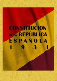 leer CONSTITUCION DE LA REPUBLICA ESPAÑOLA