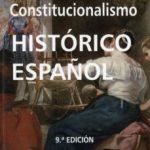 leer CONSTITUCIONALISMO HISTORICO ESPAÃ'OL gratis online