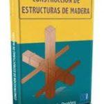 leer CONSTRUCCION DE ESTRUCTURAS DE MADERA gratis online