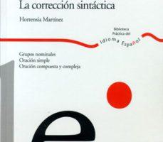 leer CONSTRUIR BIEN EN ESPAÑOL: LA CORRECCION SINTACTICA gratis online