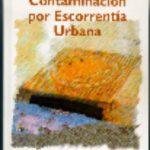 leer CONTAMINACION POR ESCORRENTIA URBANA gratis online