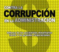 leer CONTRA LA CORRUPCION EN LA ADMINISTRACION gratis online