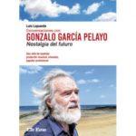 leer CONVERSACIONES CON GONZALO GARCIA PELAYO. NOSTALGIA DEL FUTURO gratis online