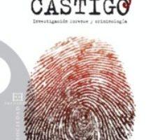leer CRIMEN Y CASTIGO: INVESTIGACION FORENSE Y CRIMINOLOGIA gratis online