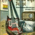 leer CRONICAS DEL VIGO YE-YE gratis online