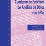 leer CUADERNO DE PRACTICAS DE ANALISIS DE DATOS CON SPSS gratis online
