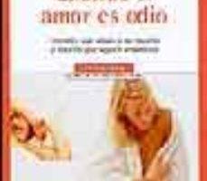 leer CUANDO EL AMOR ES ODIO: COMO LIBERARSE DEL MALTRATO PSICOLOGICO gratis online