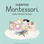 leer CUENTOS MONTESSORI PARA CRECER FELICES gratis online