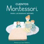 leer CUENTOS MONTESSORI PARA LAS BUENAS NOCHES gratis online