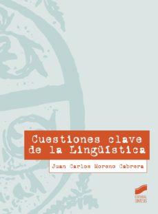 leer CUESTIONES CLAVE DE LA LINGUISTICA gratis online