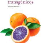leer CULTIVOS TRANSGENICOS: ENTRE EL MIEDO Y LA ESPERANZA gratis online