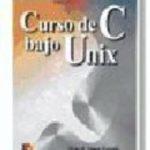 leer CURSO DE C BAJO UNIX gratis online