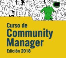 leer CURSO DE COMMUNITY MANAGER: EDICION 2018 gratis online