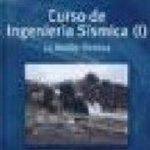 leer CURSO DE INGENIERIA SISMICA : LA ACCION SISMICA gratis online
