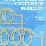 leer CURSO DE TRANSFORMADORES Y MOTORES DE INDUCCION gratis online