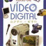 leer CURSO DE VIDEO DIGITAL gratis online