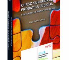 leer CURSO SUPERIOR DE PROBATICA JUDICIAL. COMO PROBAR LOS HECHOS EN E L PROCESO gratis online