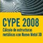 leer CYPE 2008: CALCULO DE ESTRUCTURAS METALICAS CON NUEVO METAL 3D gratis online
