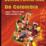 leer DANZAS FOLKLORICAS DE COLOMBIA: PROPUESTA DIDACTICA PARA LA EDUCA CION BASICA gratis online