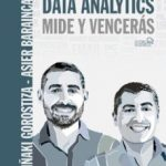 leer DATA ANALYTICS: MIDE Y VENCERAS (SOCIAL MEDIA) gratis online