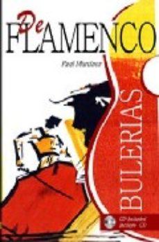 leer DE FLAMENCO: BULERIAS gratis online