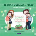 leer DE GRAN VULL SER FELIÇ 1 gratis online