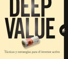 leer DEEP VALUE: TACTICA Y ESTRATEGIAS PARA EL INVERSOR ACTIVO gratis online