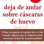 leer DEJA DE ANDAR SOBRE CASCARAS DE HUEVO - EDICION REVISADA gratis online