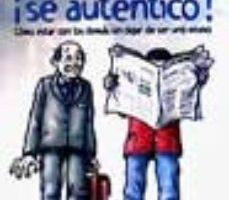 leer DEJA DE SER AMABLE: ¡SE AUTENTICO!