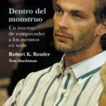 leer DENTRO DEL MONSTRUO: UN INTENTO DE COMPRENDER A LOS ASESINOS EN S ERIE gratis online