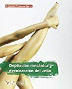 leer DEPILACION MECANICA Y DECOLORACION DEL VELLO gratis online
