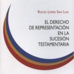 leer DERECHO DE REPRESENTACION EN LA SUCESION TESTAMENTARIA gratis online