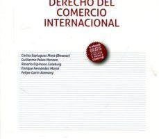 leer DERECHO DEL COMERCIO INTERNACIONAL 8ª ED 2017 gratis online
