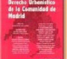 leer DERECHO URBANISTICO DE LA COMUNIDAD DE MADRID gratis online