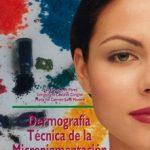 leer DERMOGRAFIA TECNICA DE LA MICROPIGMENTACION gratis online