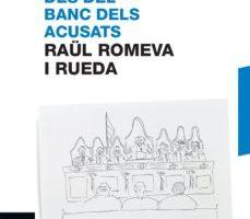 leer DES DEL BANC DELS ACUSATS gratis online