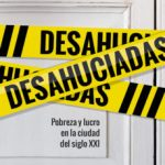 leer DESAHUCIADAS: POBREZA Y LUCRO EN LA CIUDAD DEL SIGLO XXI gratis online