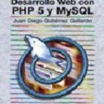 leer DESARROLLO WEB CON PHP 5 Y MYSQL gratis online
