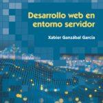 leer DESARROLLO WEB EN ENTORNO SERVIDOR gratis online