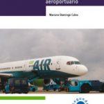 leer DESCUBRIR EL HANDLING AEROPORTUARIO gratis online