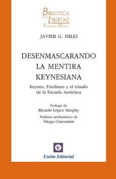 leer DESENMASCARANDO LA MENTIRA KEYNESIANA gratis online