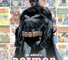 leer DETECTICE COMICS: 80 AÑOS DE BATMAN gratis online
