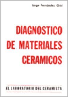 leer DIAGNOSTICO DE MATERIALES CERAMICOS gratis online