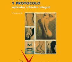 leer DIAGNOSTICO Y PROTOCOLO APLICADOS A LA ESTETICA INTEGRAL gratis online