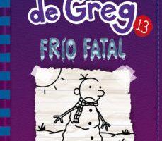 leer DIARIO DE GREG 13: FRIO FATAL gratis online