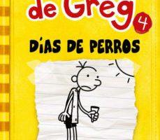 leer DIARIO DE GREG 4: DIAS DE PERROS gratis online