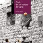 leer DIARIO DE UN CAMPO DE BARRO gratis online