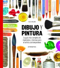 leer DIBUJO Y PINTURA: LA GUIA MAS COMPLETA DE MATERIALES Y TECNICAS PARA EL ARTISTA CONTEMPORANEO gratis online