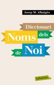 leer DICCIONARI DELS NOMS DE NOI gratis online